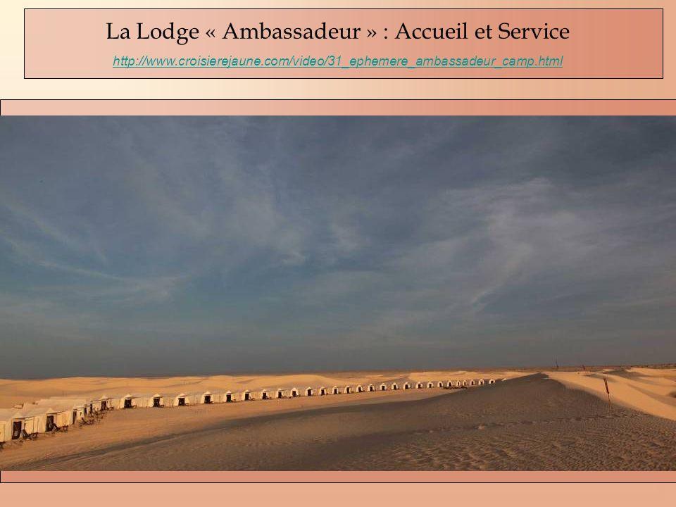 La Lodge « Ambassadeur » : Accueil et Service