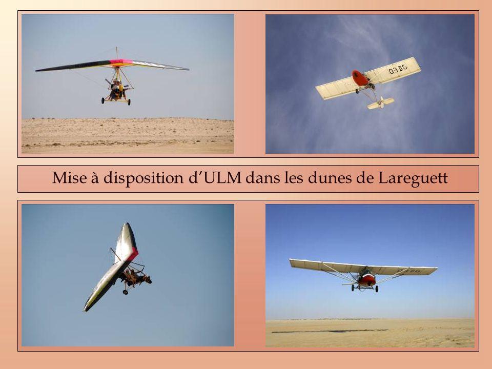 Mise à disposition d'ULM dans les dunes de Lareguett
