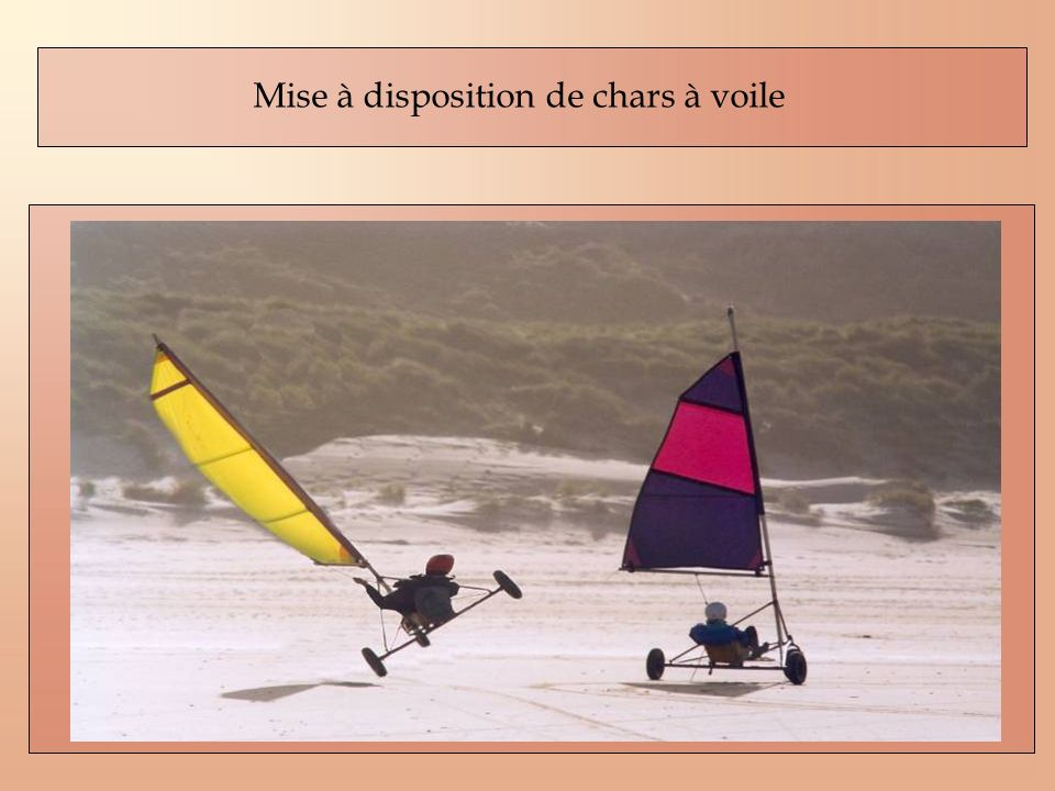 Mise à disposition de chars à voile