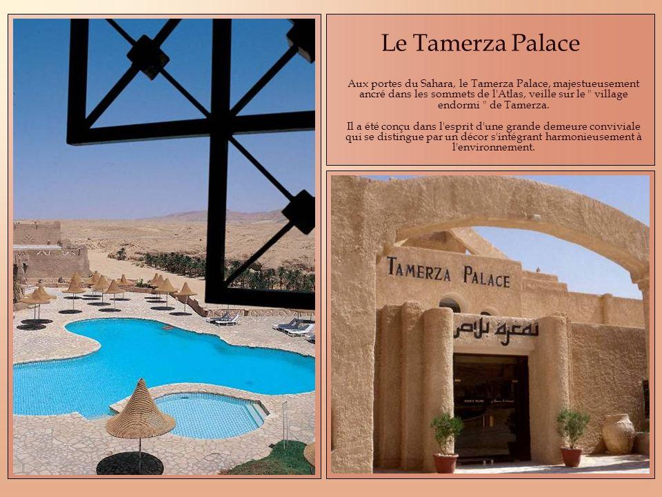 Le Tamerza Palace Aux portes du Sahara, le Tamerza Palace, majestueusement ancré dans les sommets de l Atlas, veille sur le village endormi de Tamerza.