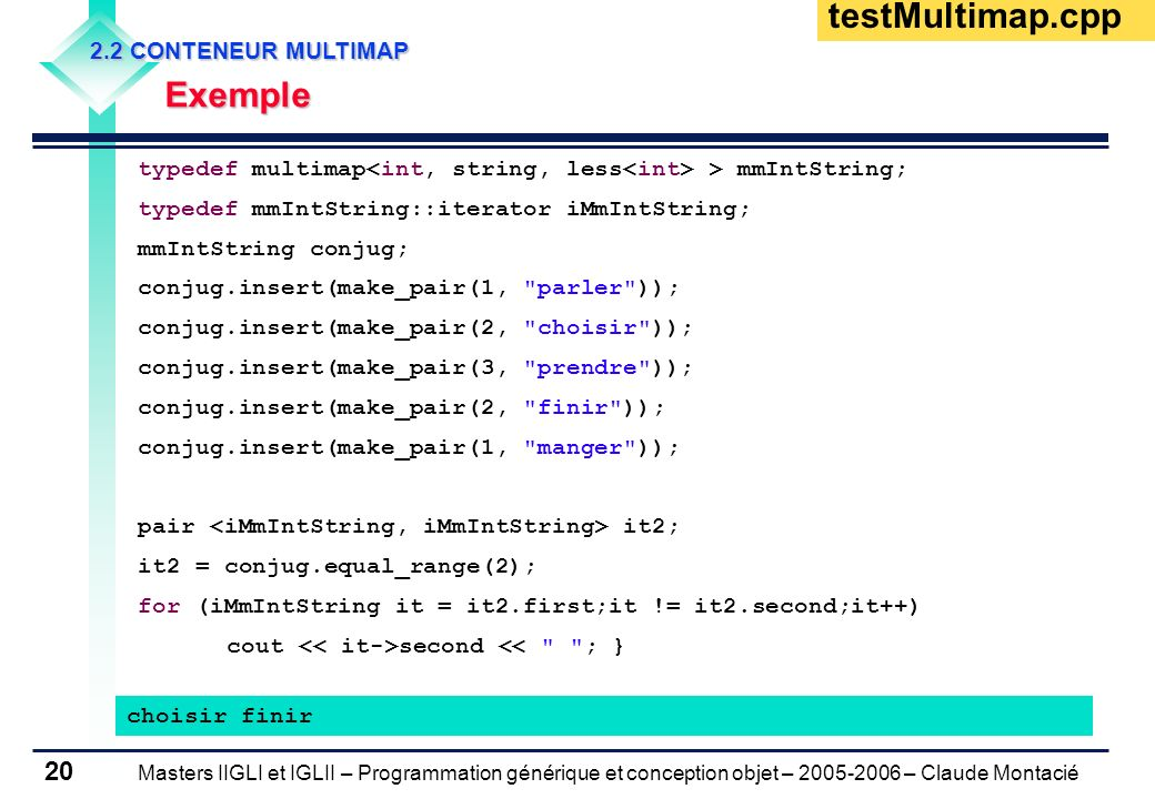 testMultimap.cpp Exemple 2.2 CONTENEUR MULTIMAP