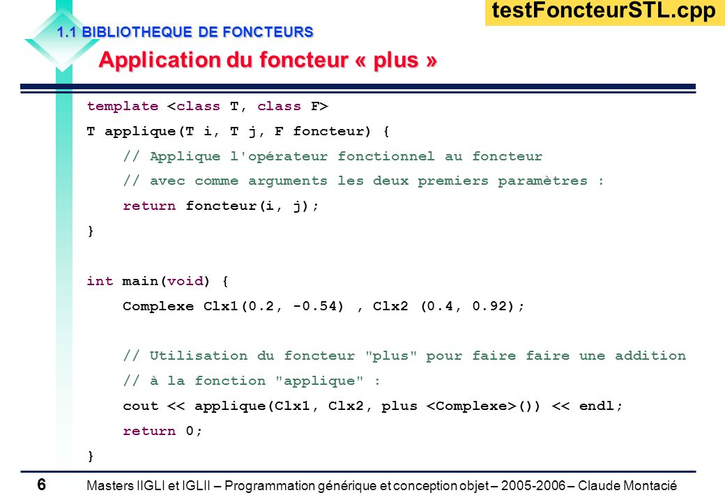 testFoncteurSTL.cpp Application du foncteur « plus »