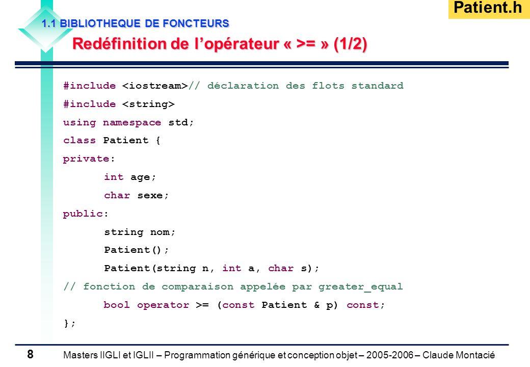 Patient.h Redéfinition de l'opérateur « >= » (1/2)