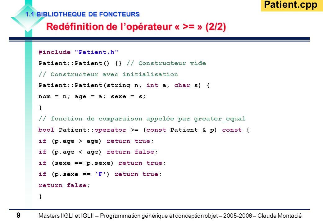 Patient.cpp Redéfinition de l'opérateur « >= » (2/2)