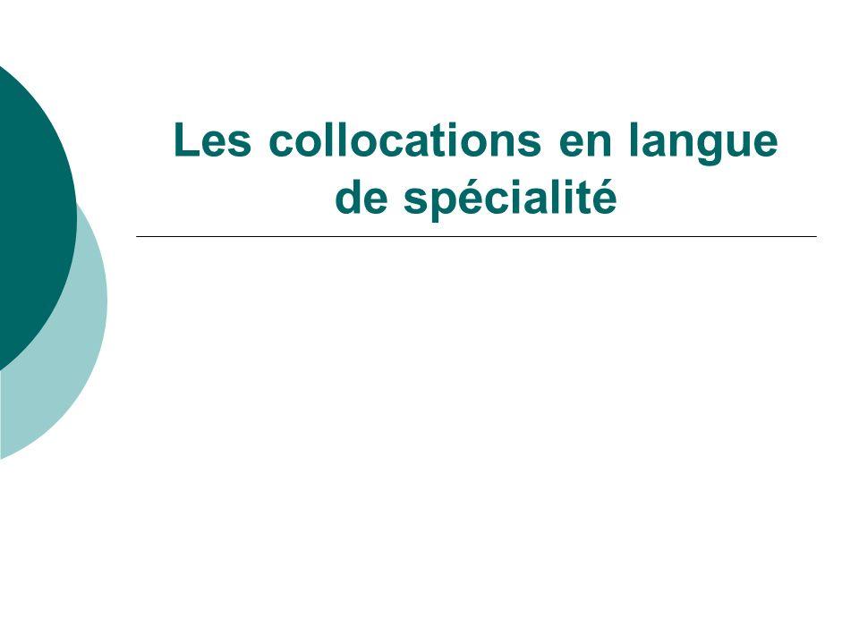 Les collocations en langue de spécialité