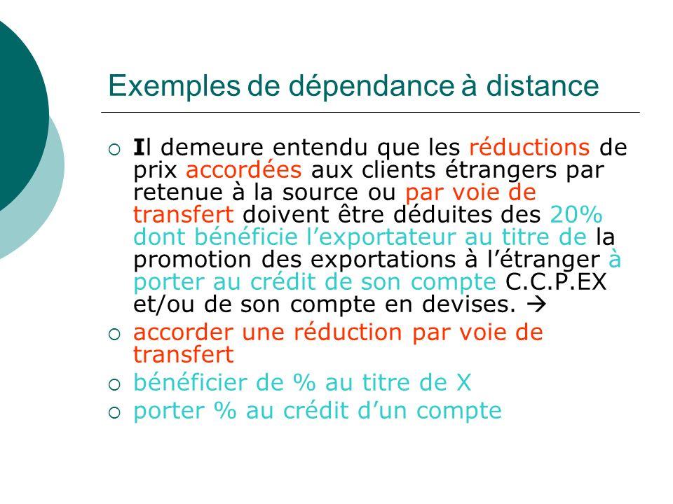 Exemples de dépendance à distance