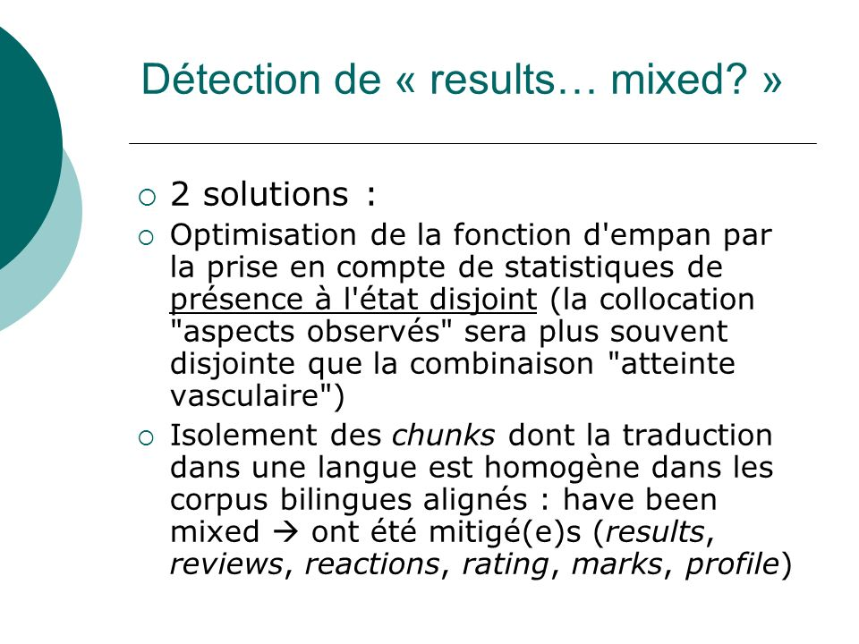 Détection de « results… mixed »