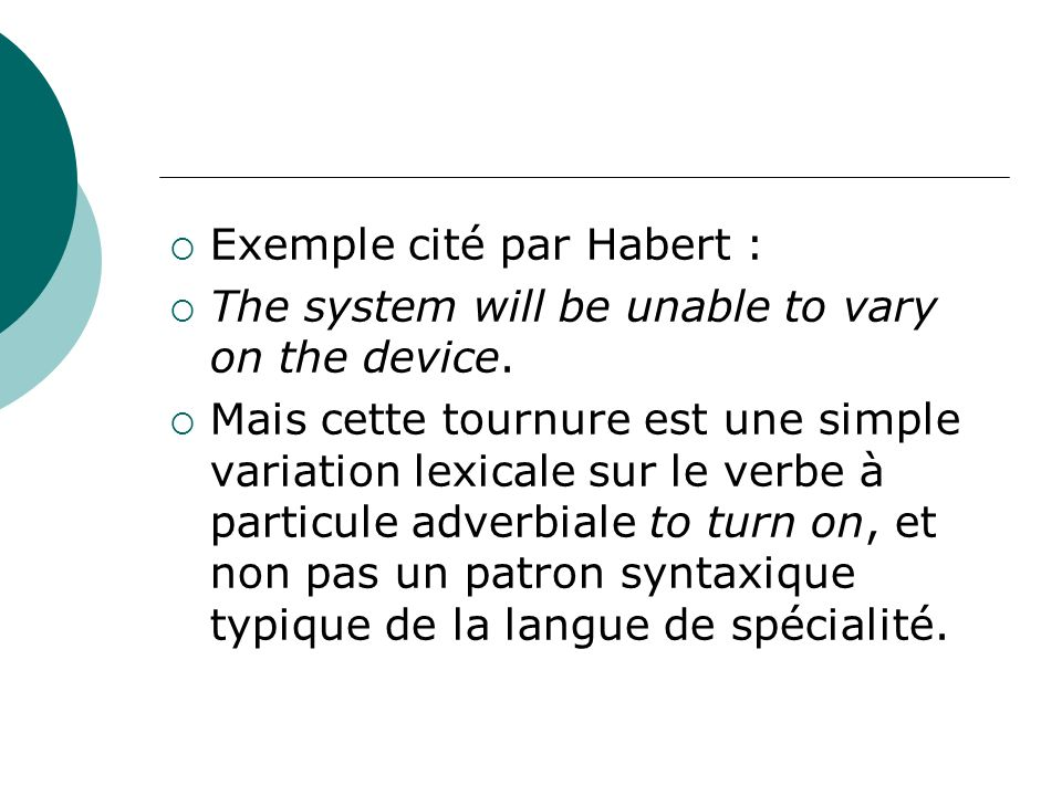 Exemple cité par Habert :