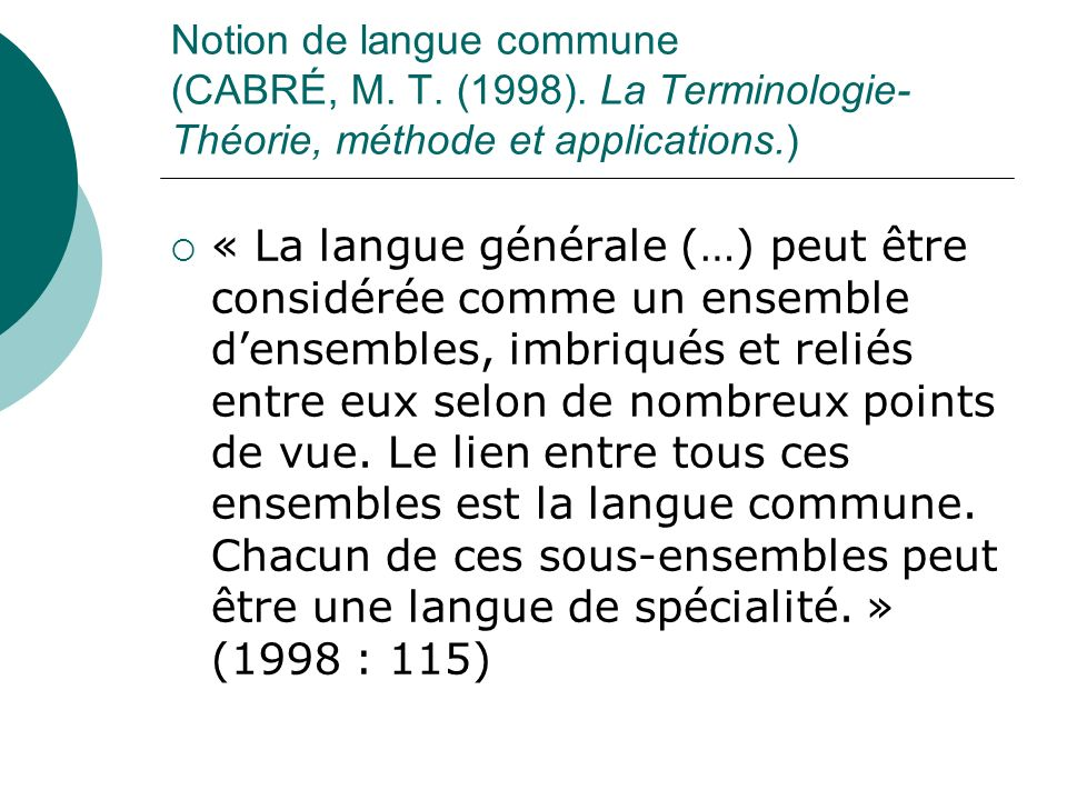 Notion de langue commune (Cabré, M. T. (1998)