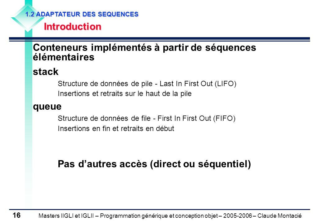 Conteneurs implémentés à partir de séquences élémentaires stack