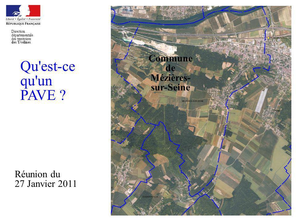 Qu est-ce qu un PAVE Commune de Mézières-sur-Seine Réunion du