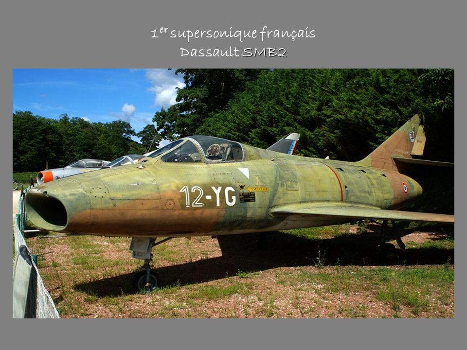 1er supersonique français Dassault SMB2