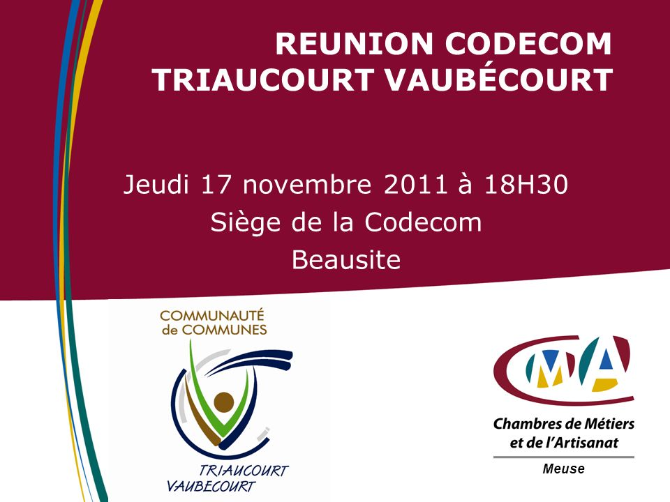 REUNION CODECOM TRIAUCOURT VAUBÉCOURT