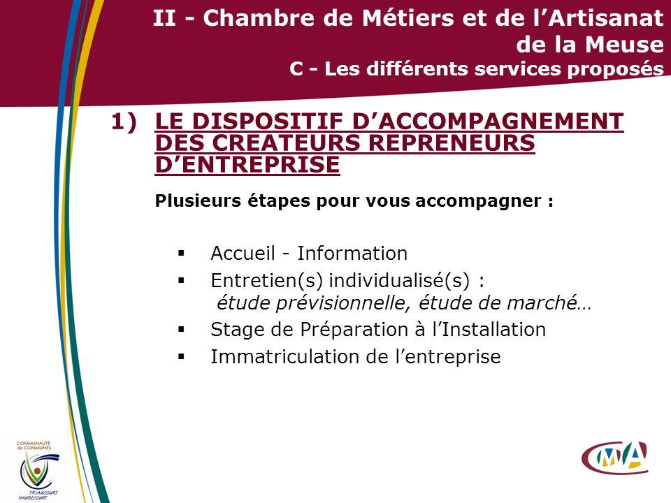 LE DISPOSITIF D'ACCOMPAGNEMENT DES CREATEURS REPRENEURS D'ENTREPRISE