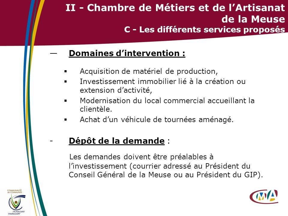 II - Chambre de Métiers et de l'Artisanat de la Meuse C - Les différents services proposés