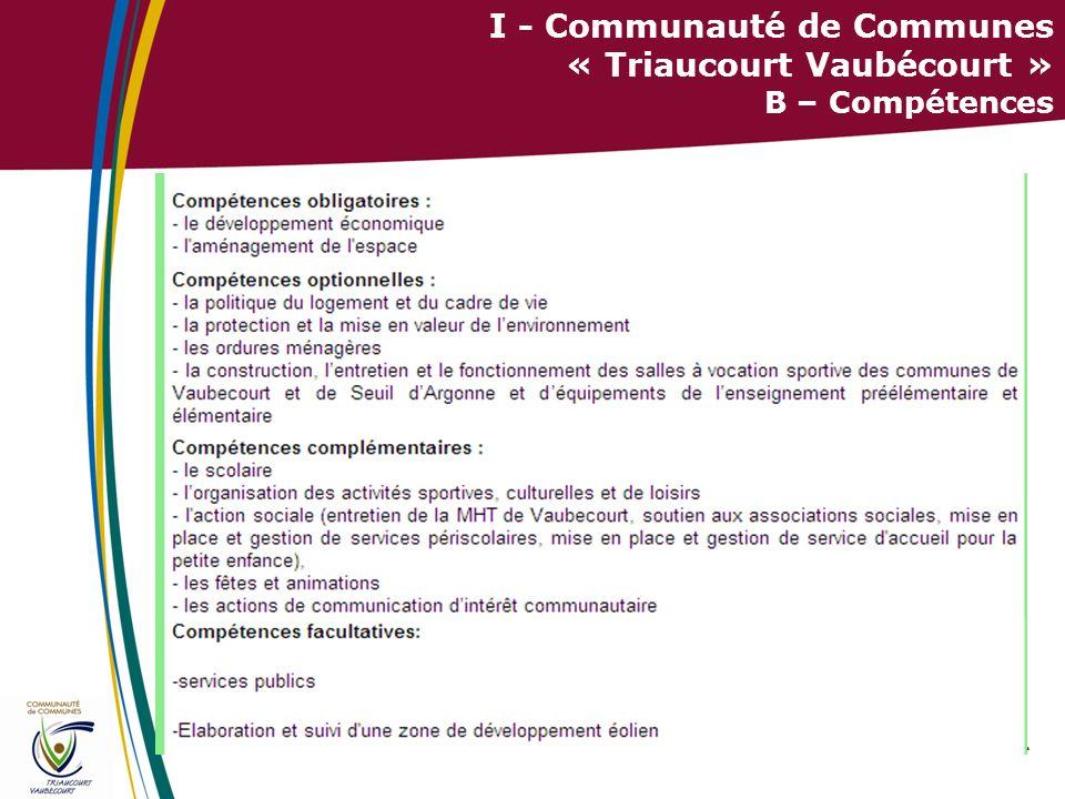 I - Communauté de Communes « Triaucourt Vaubécourt » B – Compétences