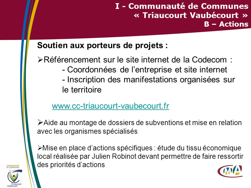 I - Communauté de Communes « Triaucourt Vaubécourt » B – Actions