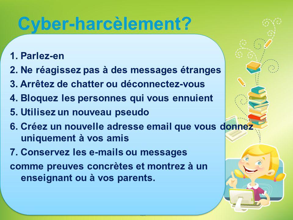 Cyber-harcèlement 1. Parlez-en