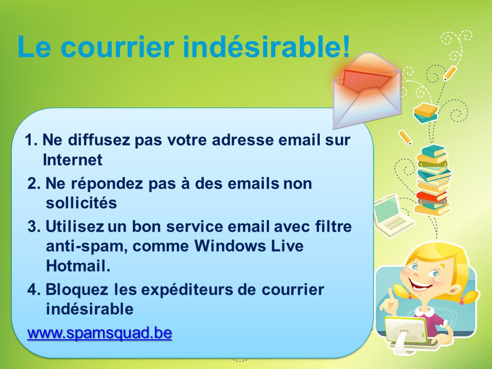 Le courrier indésirable!