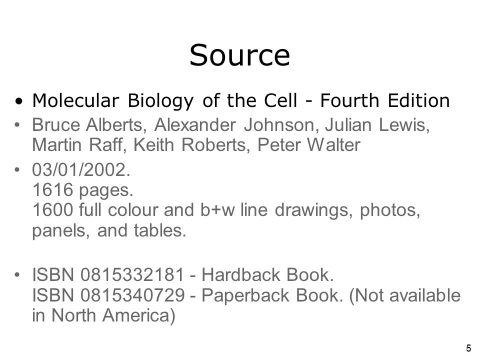 Source Molecular Biology of the Cell - Fourth Edition