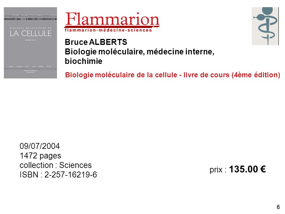 Bruce ALBERTS Biologie moléculaire, médecine interne, biochimie