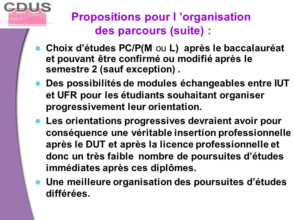 Propositions pour l 'organisation des parcours (suite) :