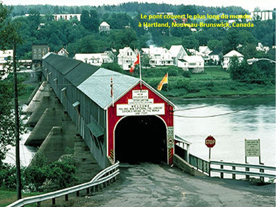 Le pont couvert le plus long du monde,