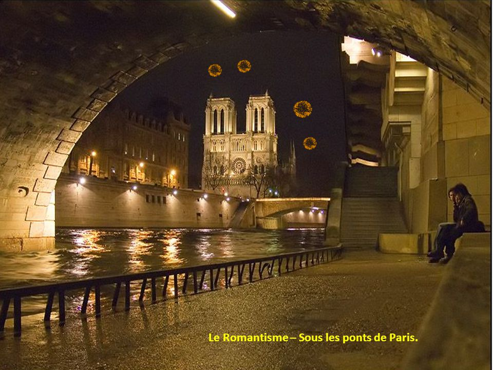 Le Romantisme – Sous les ponts de Paris.