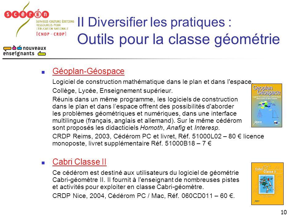 II Diversifier les pratiques : Outils pour la classe géométrie