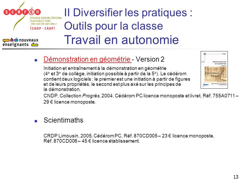 II Diversifier les pratiques : Outils pour la classe Travail en autonomie