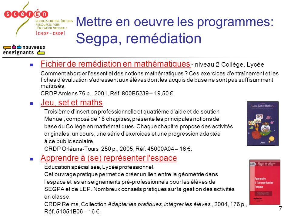 Mettre en oeuvre les programmes: Segpa, remédiation