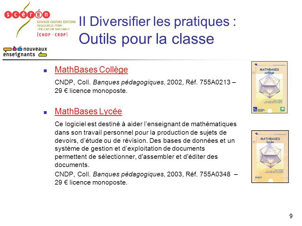 II Diversifier les pratiques : Outils pour la classe