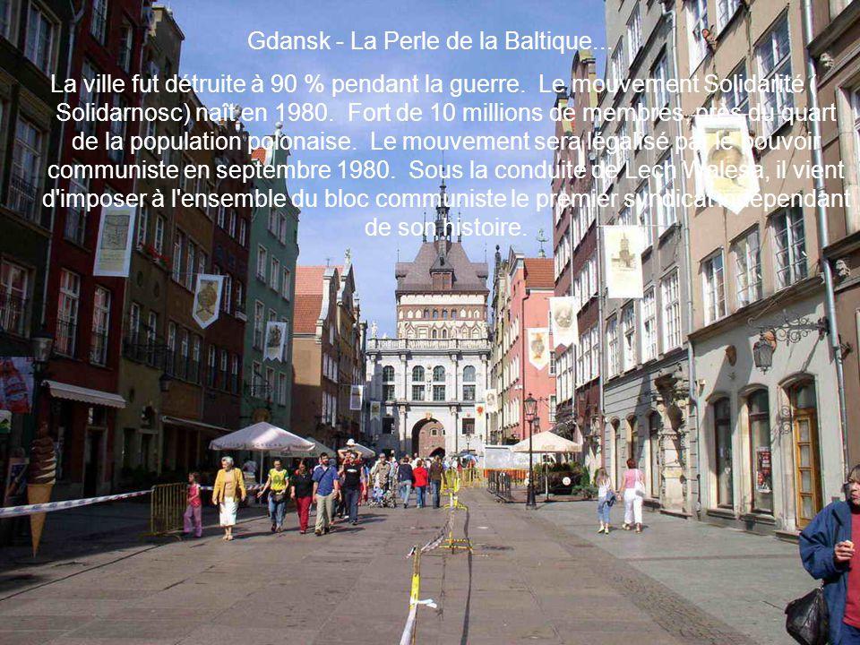 Gdansk - La Perle de la Baltique...
