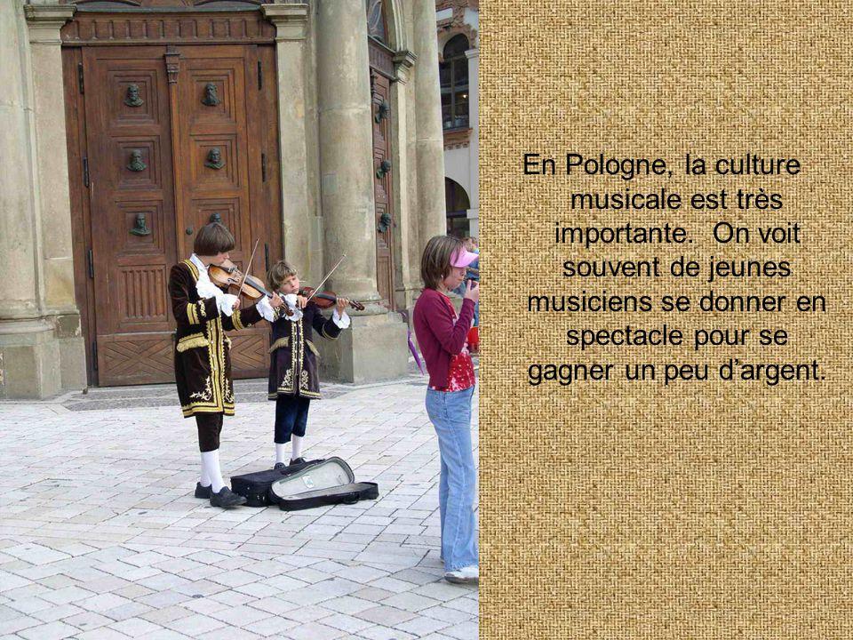 En Pologne, la culture musicale est très importante