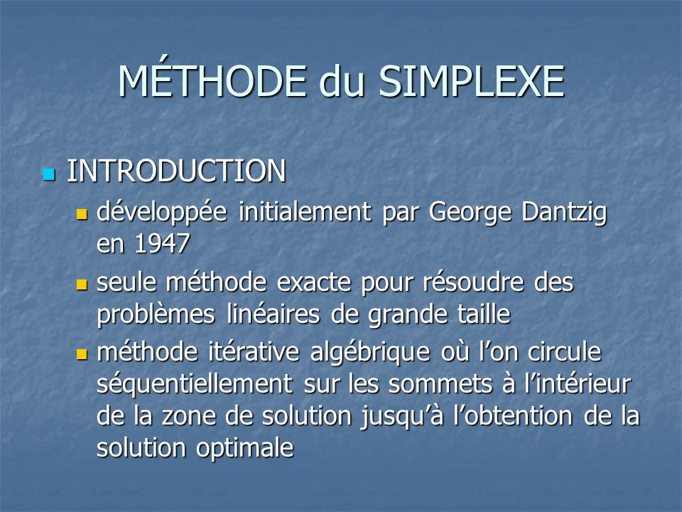 MÉTHODE du SIMPLEXE INTRODUCTION