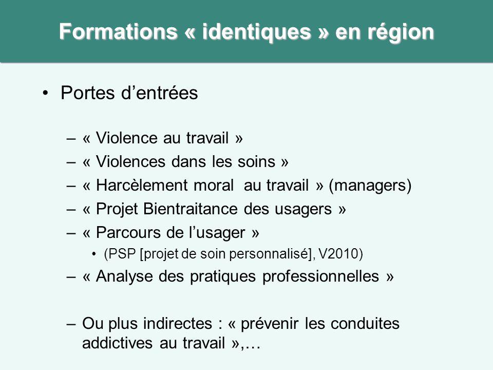 Formations « identiques » en région