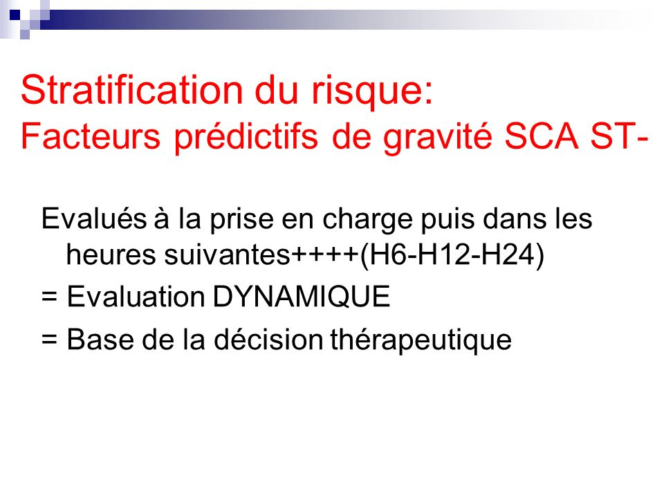 Stratification du risque: Facteurs prédictifs de gravité SCA ST-