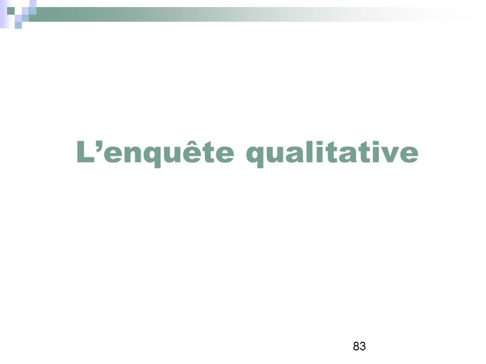 L'enquête qualitative