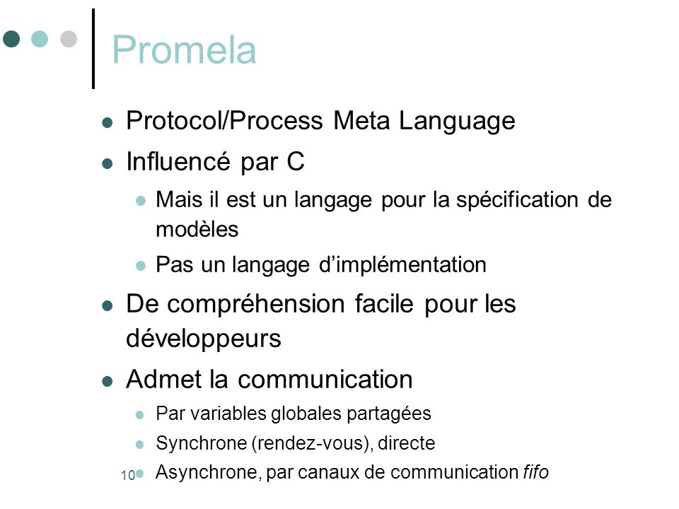 Promela Protocol/Process Meta Language Influencé par C