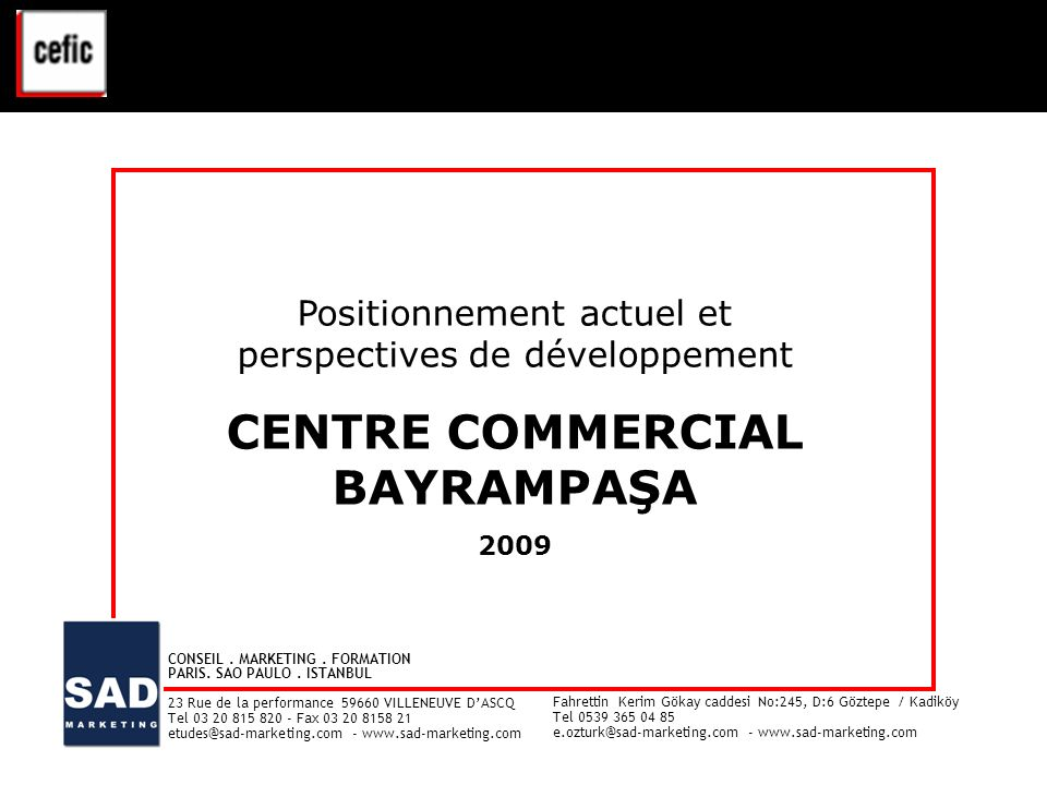 CENTRE COMMERCIAL BAYRAMPAŞA
