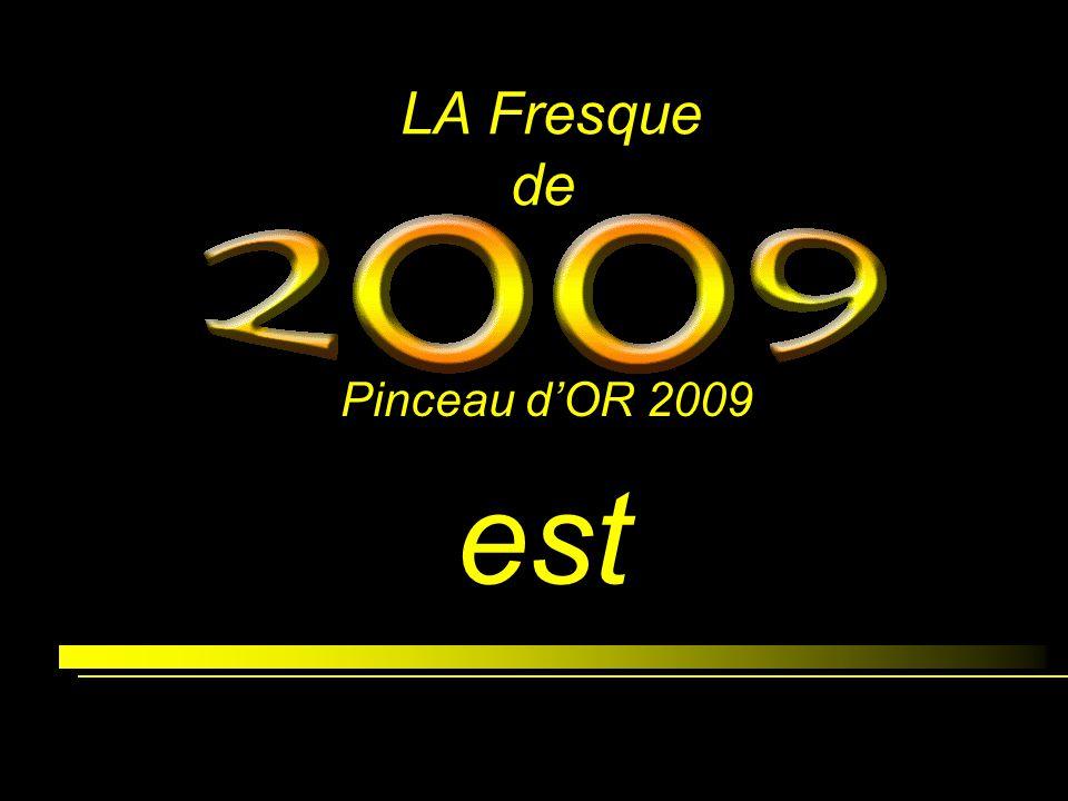 LA Fresque de Pinceau d'OR 2009 est