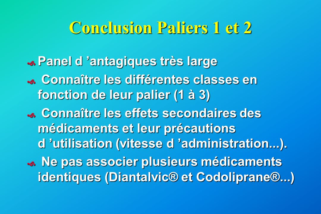 Conclusion Paliers 1 et 2 Panel d 'antagiques très large