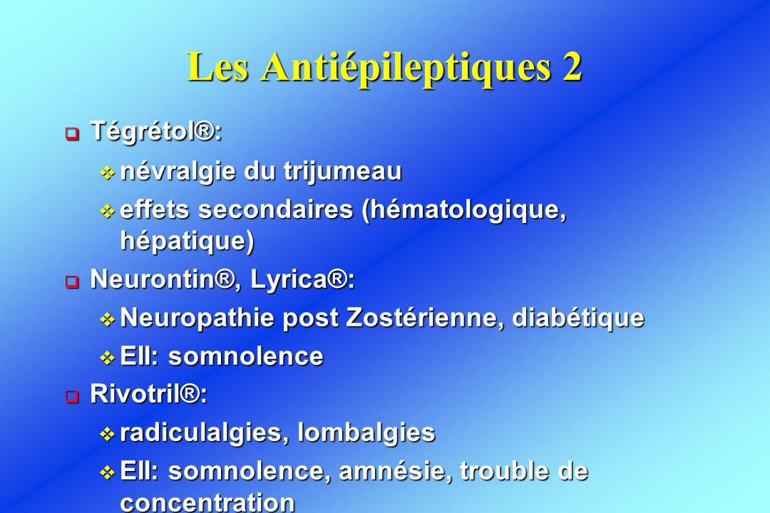 Les Antiépileptiques 2 Tégrétol®: névralgie du trijumeau
