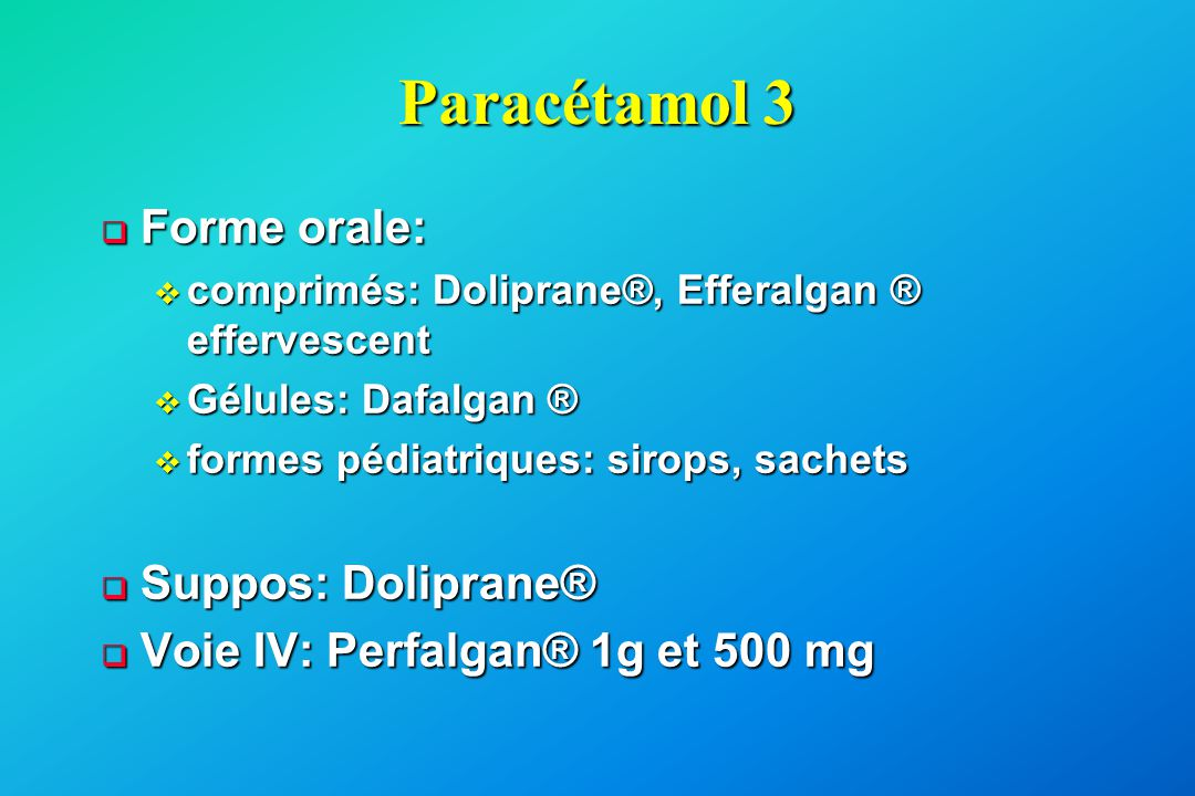 Paracétamol 3 Forme orale: Suppos: Doliprane®