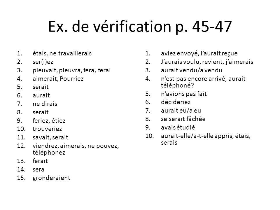 Ex. de vérification p. 45-47 étais, ne travaillerais ser(i)ez