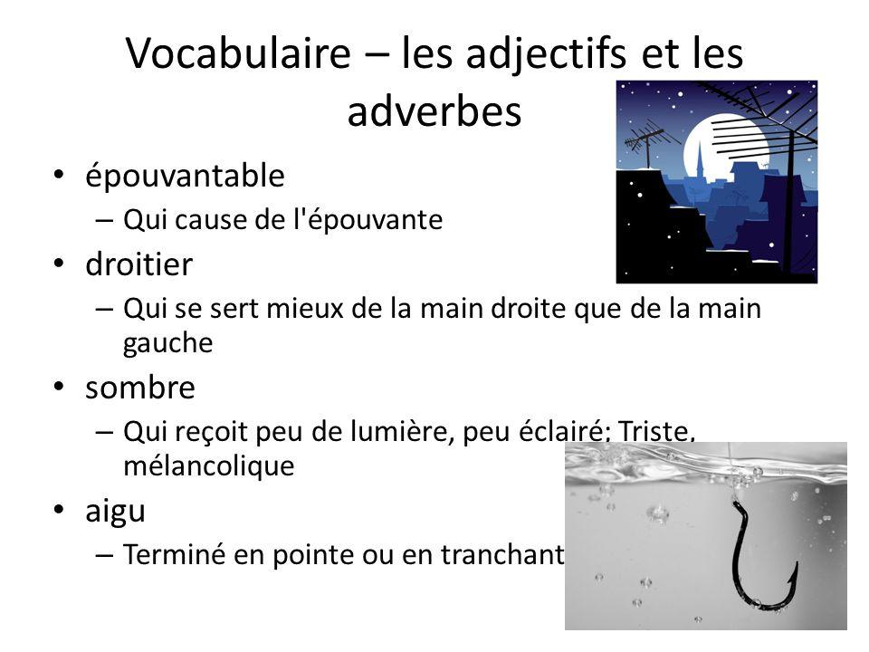 Vocabulaire – les adjectifs et les adverbes