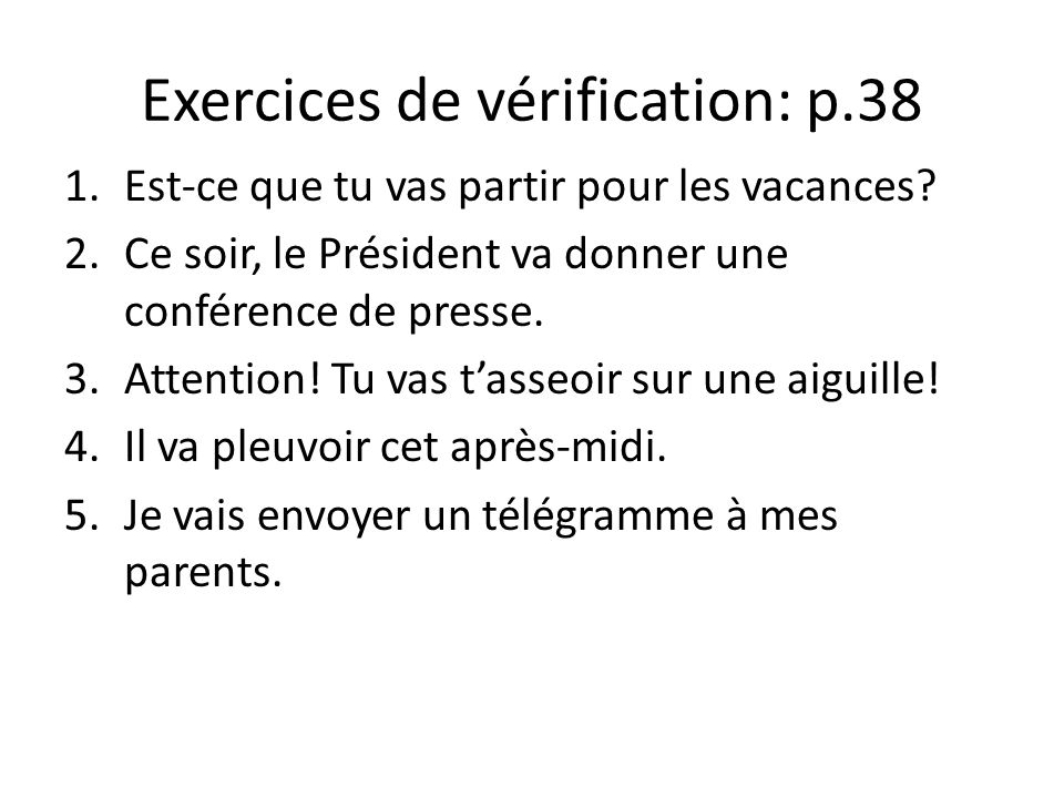 Exercices de vérification: p.38