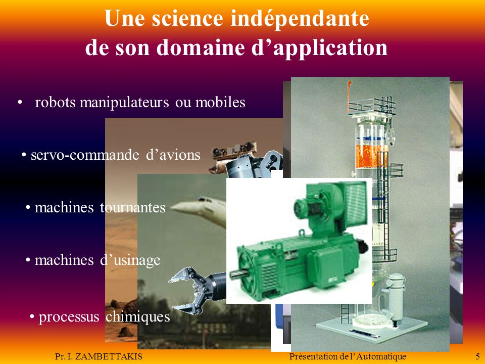 Une science indépendante de son domaine d'application