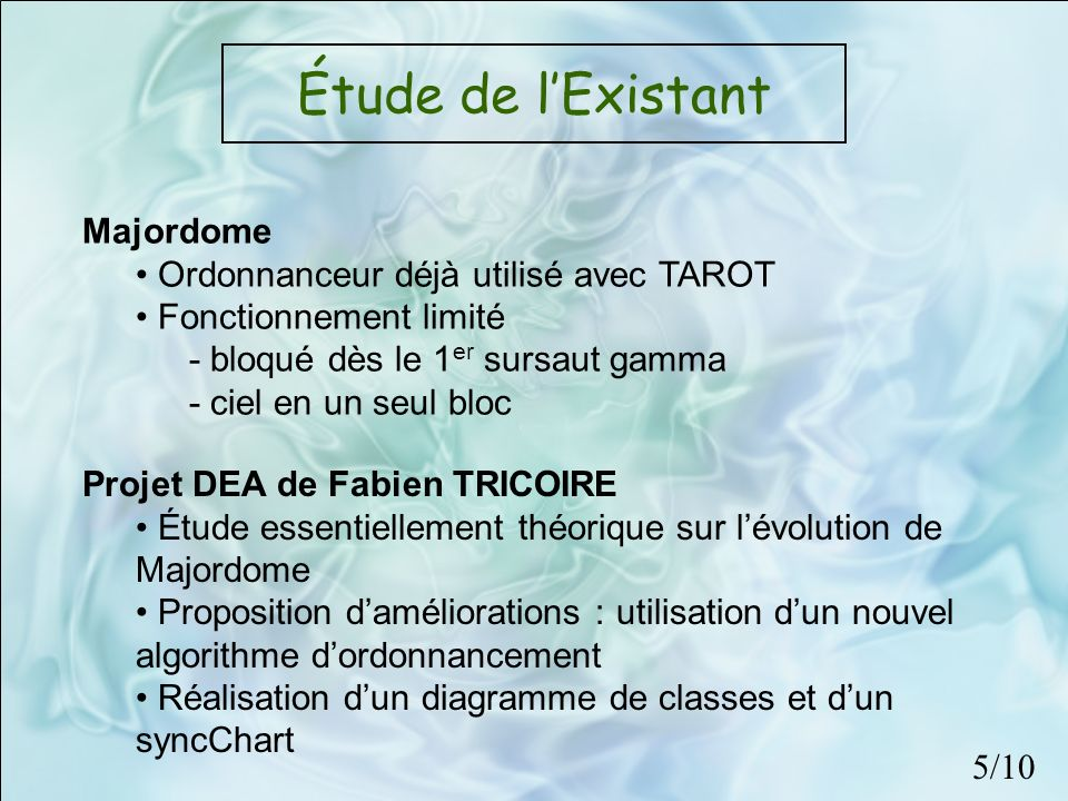 Étude de l'Existant Majordome Ordonnanceur déjà utilisé avec TAROT