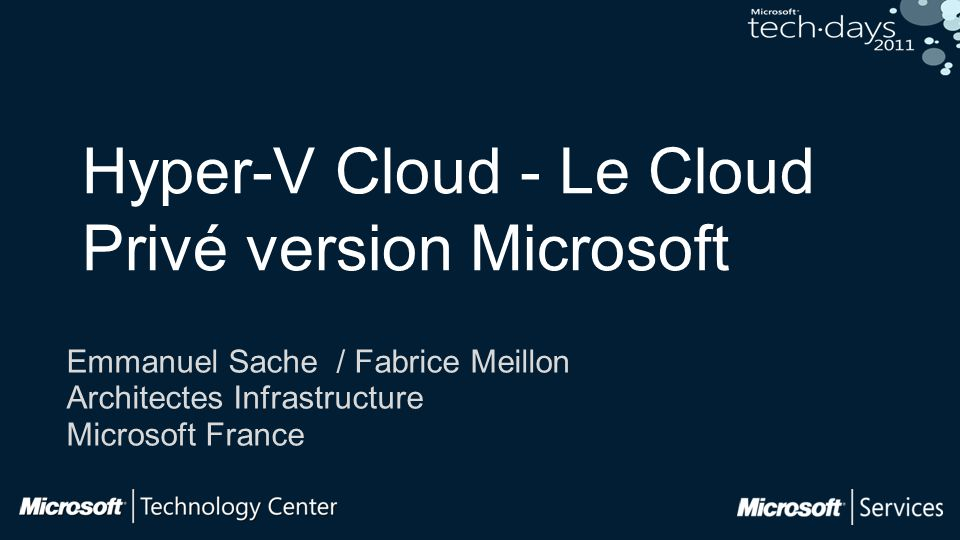 Hyper-V Cloud - Le Cloud Privé version Microsoft